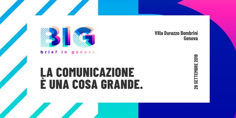BIG - Brief in Genova // TALK biglietti