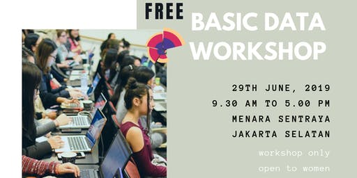 SheLovesData Jakarta: Free Introduction to Data Analytics Workshop for Women