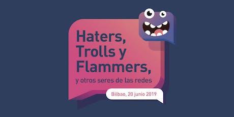 Haters, Trolls y Flammers, y otros seres de las redes entradas