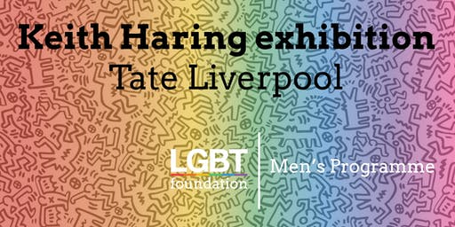 LGBT Foundation's Men's Programme: Keith Haring at Tate Liverpool