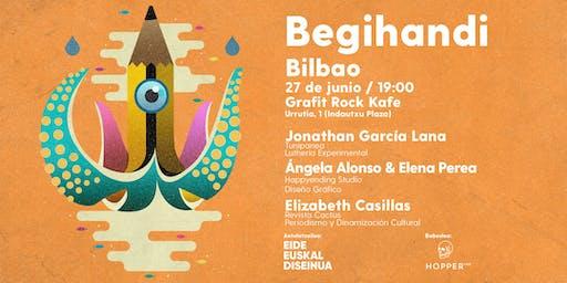 Begihandi Bilbao - Udaberria 2019