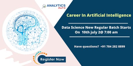Enroll For Artificial intelligence New Regular Batch From 10th July @7 AM tickets