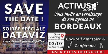 Vernissage de l'agence Activus Group de Bordeaux + Conférence Dataviz billets