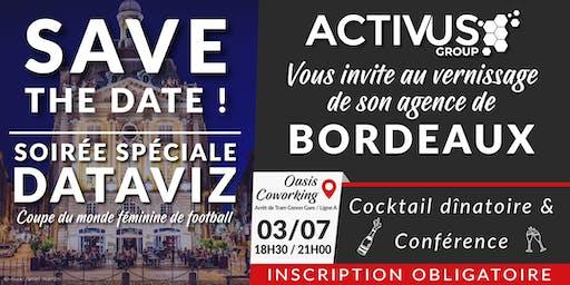 Vernissage de l'agence Activus Group de Bordeaux + Conférence Dataviz