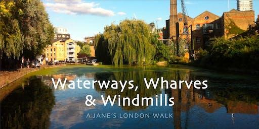 Waterways, Wharves and Windmills