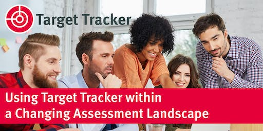 Using Target Tracker within a Changing Assessment Landscape - Knaresborough