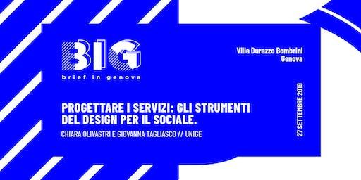 BIG WORKSHOP // Progettare i servizi: strumenti del design per il sociale