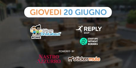 #27 Silicon Drinkabout Rome - 20 Giugno - HOPE biglietti