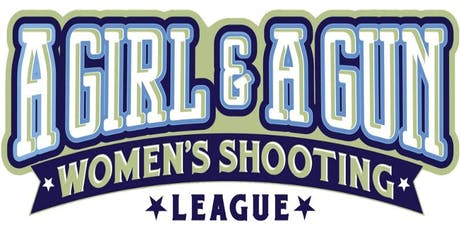 A Girl And A Gun Shooting League tickets