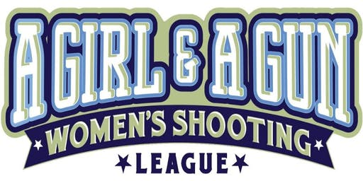 A Girl And A Gun Shooting League