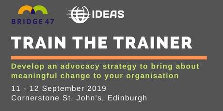 Train The Trainer: Understanding advocacy and sharing the learning tickets
