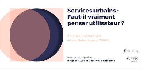 """Services urbains : faut-il vraiment """"penser utilisateur"""" ? tickets"""