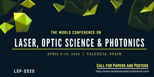 The World Conference On Laser, Optic Science & Photonics (LSP  2020)