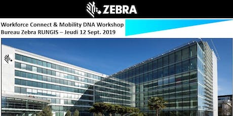 Zebra – Workforce Connect & Mobility DNA  Workshop billets