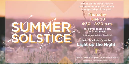 Light Up The Night! Dance w/ Tootsie @  Summer Solstice Party @ Bell Works