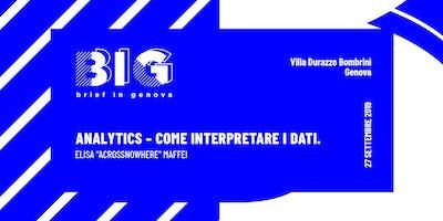 BIG WORKSHOP // Analytics: Come interpretare i dati