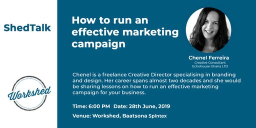ShedTalk with Chenel : How to run an effective marketing campaign