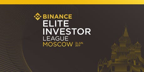 Binance Elite Investor League meetup (Moscow) ingressos