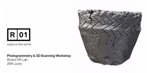 Bristol VR Lab - Reality01 3D Scanning & Photogrammetry Workshop