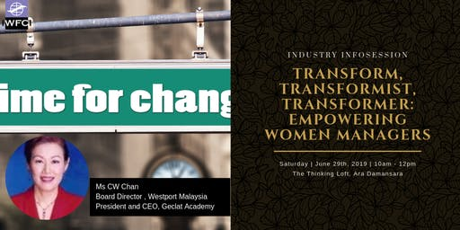 Transform, Transformist, Transformer: Empowering Women Managers