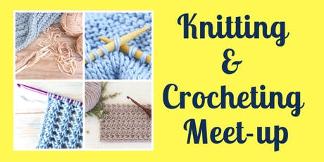 Knitting & Crochet meet up tickets