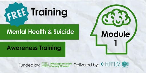 Module 1 Mental Health & Suicide Awareness Training - Newark & Sherwood (Volunteers & Community)
