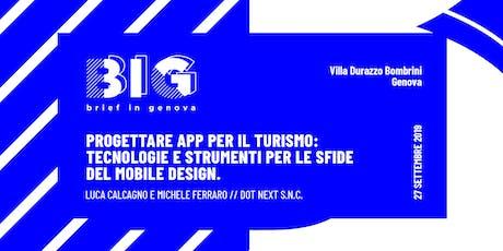 BIG WORKSHOP // App per il turismo: gli strumenti del mobile design biglietti