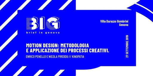 BIG WORKSHOP // Motion Design: metodo e applicazione dei processi creativi