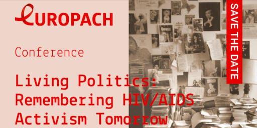 Living Politics: Remembering HIV/AIDS Activism Tomorrow