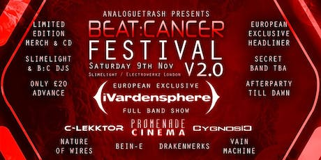 Beat:Cancer Fest v2.0 feat. iVardensphere, C-Lekktor, Cygnosic + 6 more! tickets
