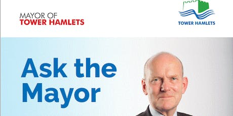 Ask the Mayor - Whitechapel  tickets
