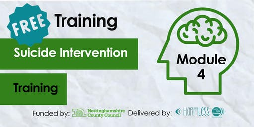 FREE Module 4 Suicide Intervention Training- Rushcliffe (Third Sector Front Line)
