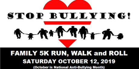 Stop Bullying! Family 5K Run, Walk and Roll tickets