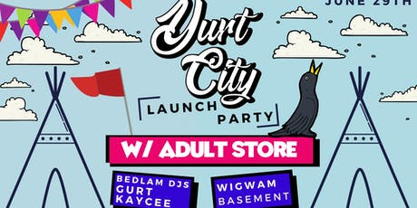 Yurt City Dublin Launch Party tickets