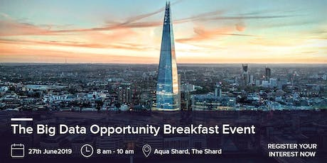 THE BIG DATA OPPORTUNITY - BREAKFAST EVENT tickets