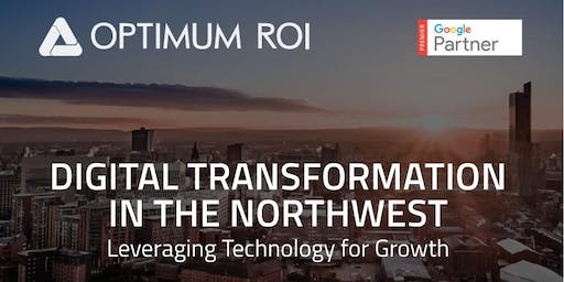 Digital Transformation In The Northwest - Leveraging Technology For Growth