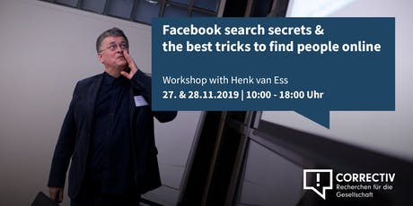 Day 2 – Facebook search secrets and the best tricks to find people online – Workshop with Henk van Ess tickets