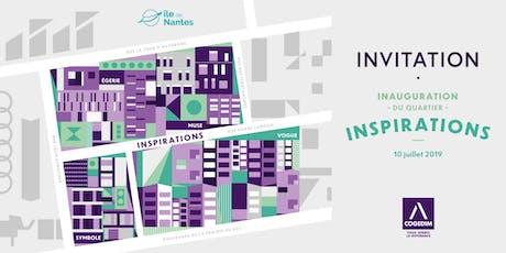 Inauguration du nouveau quartier INSPIRATIONS sur l'île de Nantes tickets