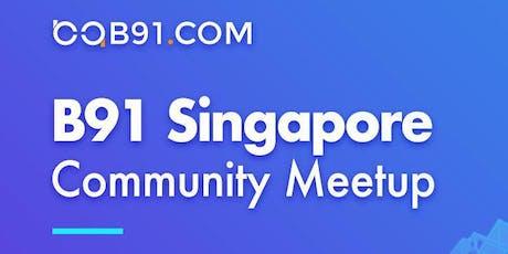 B91 Singapore Community Meetup tickets