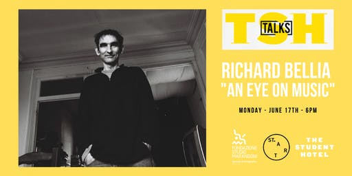 "TSH TALKS presents: Richard Bellia ""An Eye on Music"""