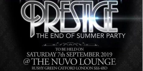 THE ROCK 926 PRESENTS A NITE CALLED  PRESTIGE END OF SUMMER PARTY tickets