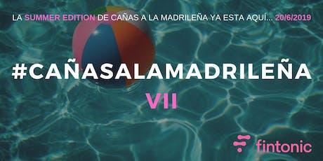 Cañas a la Madrileña VII - Fintonic Edition entradas
