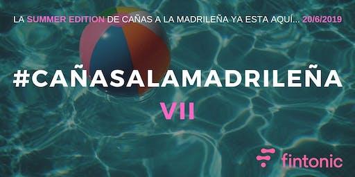 Cañas a la Madrileña VII - Fintonic Edition
