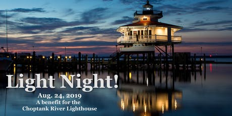 LIGHT NIGHT! A Party for the Choptank River Lighthouse tickets