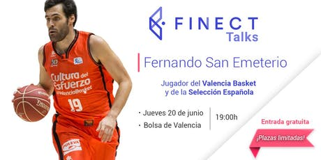 ¿Como invierte un deportista profesional? Fernando San Emeterio en Finect Talks entradas