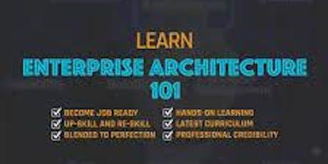 Enterprise Architecture 101_ 4 Days Virtual Live Training  tickets
