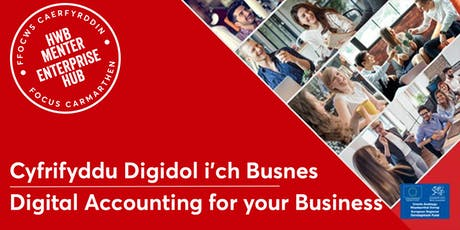 Cyfrifyddu Digidol i'ch Busnes | Digital Accounting for your Business tickets