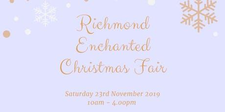 RICHMOND ENCHANTED CHRISTMAS FAIR 2019 tickets
