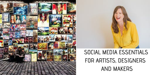 Social Media Essentials for Artists, Designers and Makers