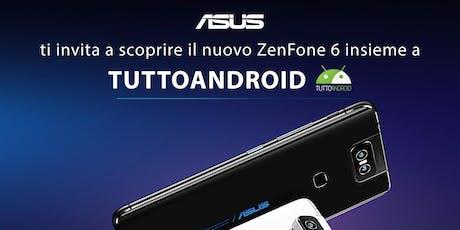 #aperiTA MILANO - TuttoAndroid e ASUS con il nuovo ZENFONE 6! biglietti
